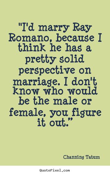 channing tatum gay quote