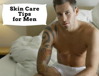 male skin care tips sexy younger face