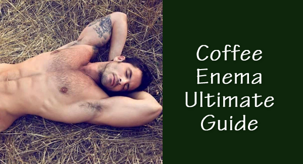 coffee enema guide for male enema